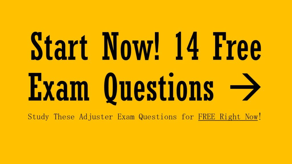 Insurance Adjuster Training Questions