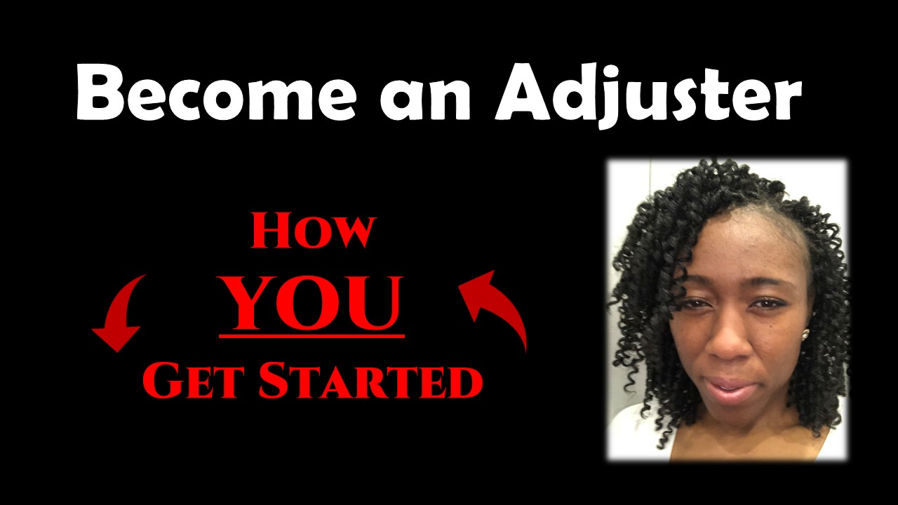Insurance Adjuster Training, How to Become A Claims Adjuster